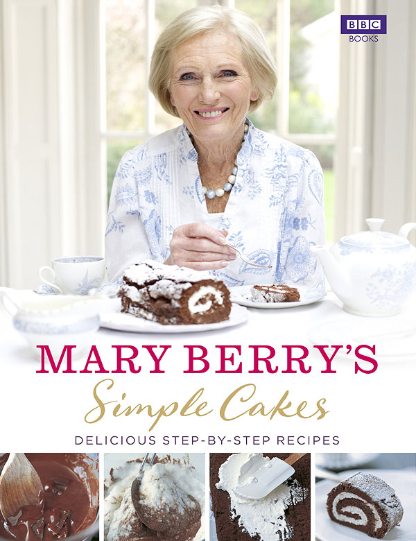 Mary Berry's Simple Cakes